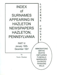Index of Surnames Appearing in Hazleton Newspapers, Part VI