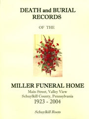 Death and Burial Records of the Miller Funeral Home
