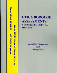 Utica Borough Assessments, Venango County, PA, 1865-1944