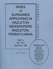Index of Surnames Appearing in Hazleton Newspapers, Part X