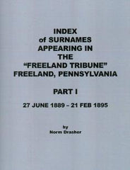 "Index of Surnames Appearing in The ""Freeland Tribune,"" Part 1"