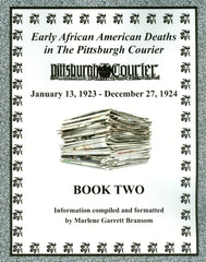 Book Two of Early African American Deaths in The Pittsburgh Courier from January 13, 1923 – December 27, 1924