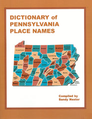 Dictionary of Pennsylvania Place Names