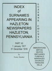 Index of Surnames Appearing in Hazleton Newspapers, Hazelton, PA, Part XII