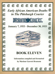 Book Eleven of Early African American Deaths in The Pittsburgh Courier From January 7, 1933 – December 30, 1933