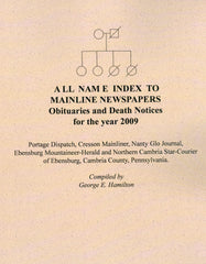 All Name Index to Mainline Newspapers - Obituaries and Death Notices  for the Year 2009
