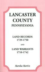 Lancaster County, PA Land Records, 1729-1750…