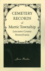 Cemetery Records of Martic Township, Lancaster Co., PA