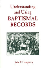 Understanding and Using Baptismal Records