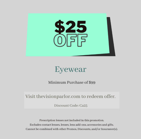 $25 off eyewear, sunglasses, safety frame coupon The Vision Parlor Auburn, CA