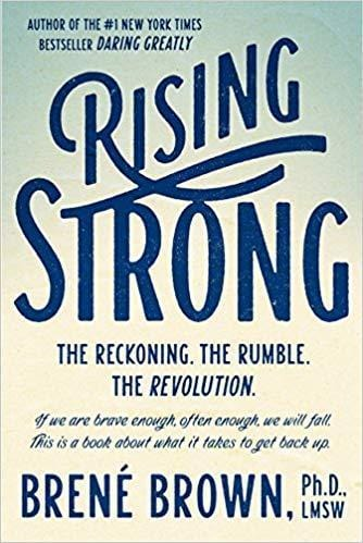 Rising Strong: The Reckoning. The Rumble. The Revolution. Hardcover by Brené Brown ISBN-10: 0812995821 ISBN-13: 978-0812995824