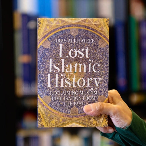 Lost Islamic History: Reclaiming Muslim Civilisation from the Past Revised, Updated Edition exxab.com