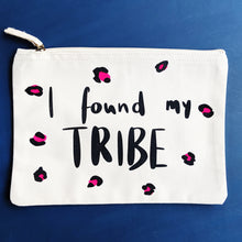 Load image into Gallery viewer, I Found My Tribe Pouch