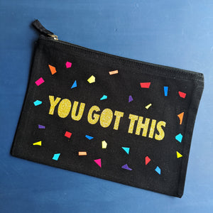You Got This Zip Pouch