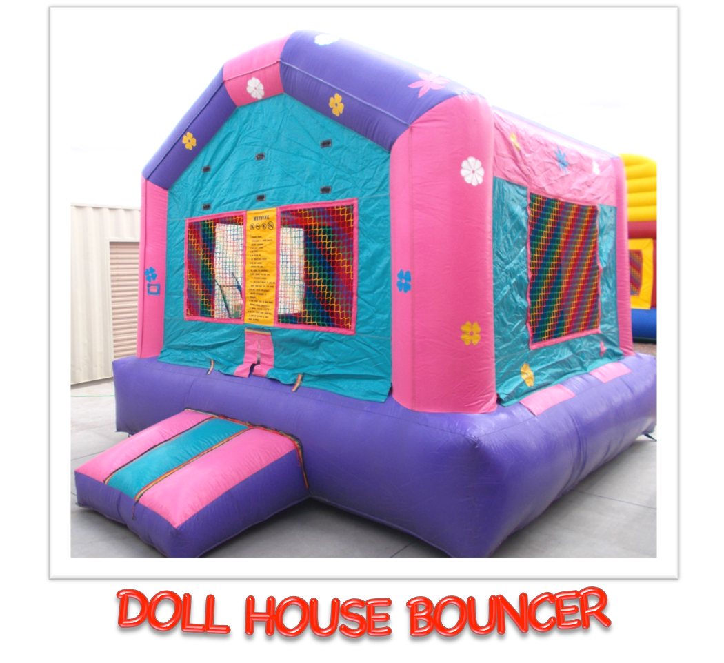DOLL HOUSE BOUNCER