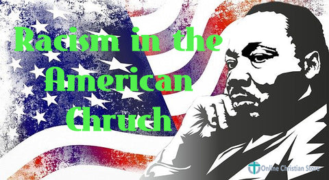 Racism in the American Church