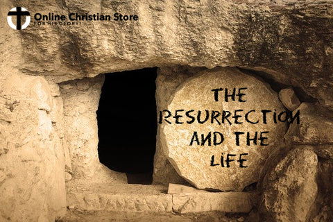 The Resurrection and the Life - Online Christian Store