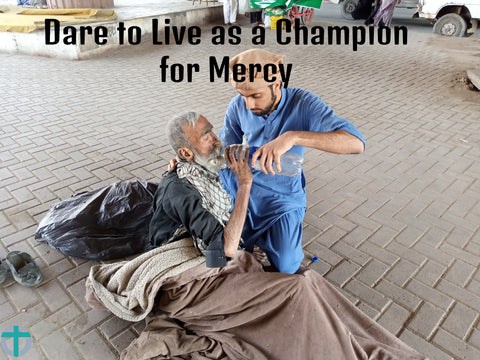 Dare to Live as a Champion for Mercy-Online Christian Store
