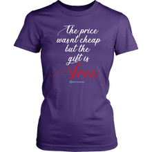 Load image into Gallery viewer, The Price Wasn't Cheap Women's T-Shirt