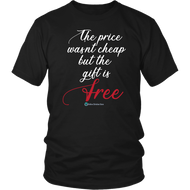 The Price Wasn't Cheap T-Shirt