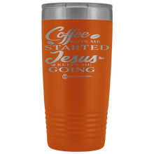 Load image into Gallery viewer, Coffee Get Me Started 20oz Tumbler - Online Christian Store