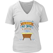 Load image into Gallery viewer, Women's Born a Savior V-Neck T-Shirt - Online Christian Store