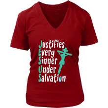 Load image into Gallery viewer, Women's Jesus Justifies V-Neck