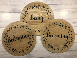 Belonging, Being, Becoming Wall Display SET TWO