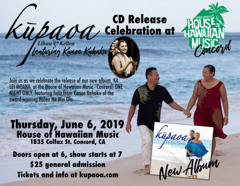 TICKET: Kūpaoa CD release at House of Hawaiian Music - Concord