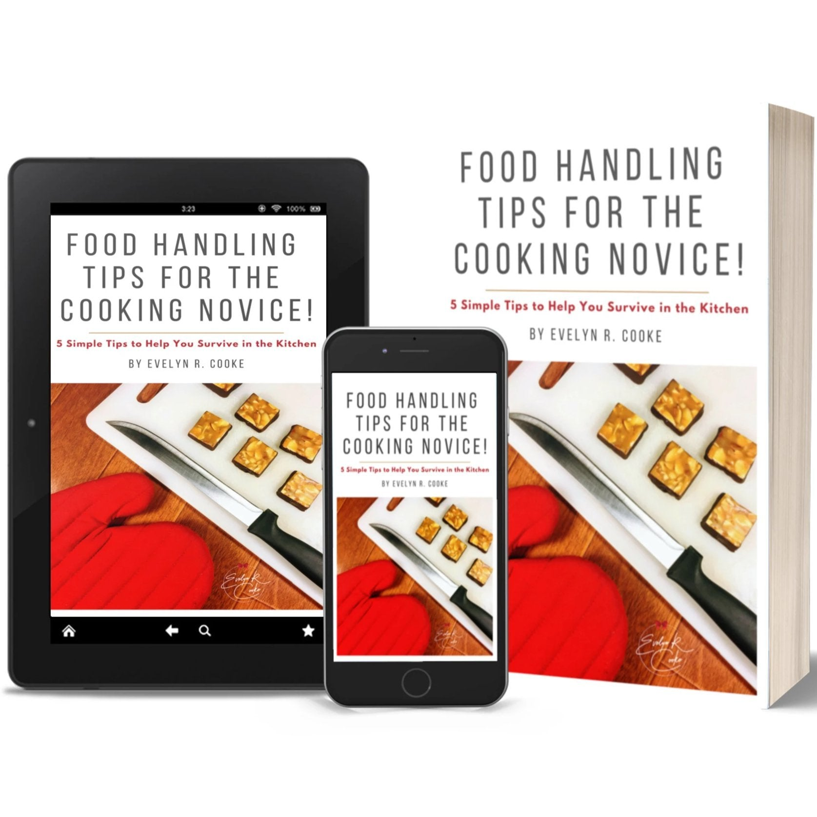 eBook: Food Handling Tips for the Cooking Novice Evelyn R. Cooke - The #EvCooks Store