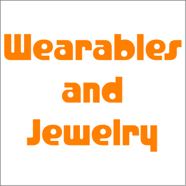 Wearables & Jewelries