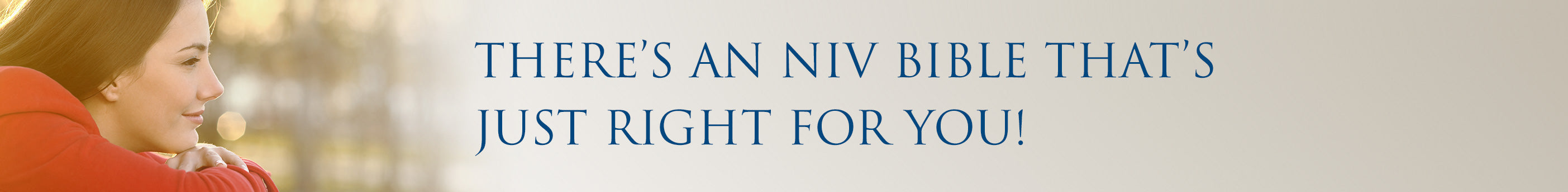 There's an NIV Bible That's Just Right for You!