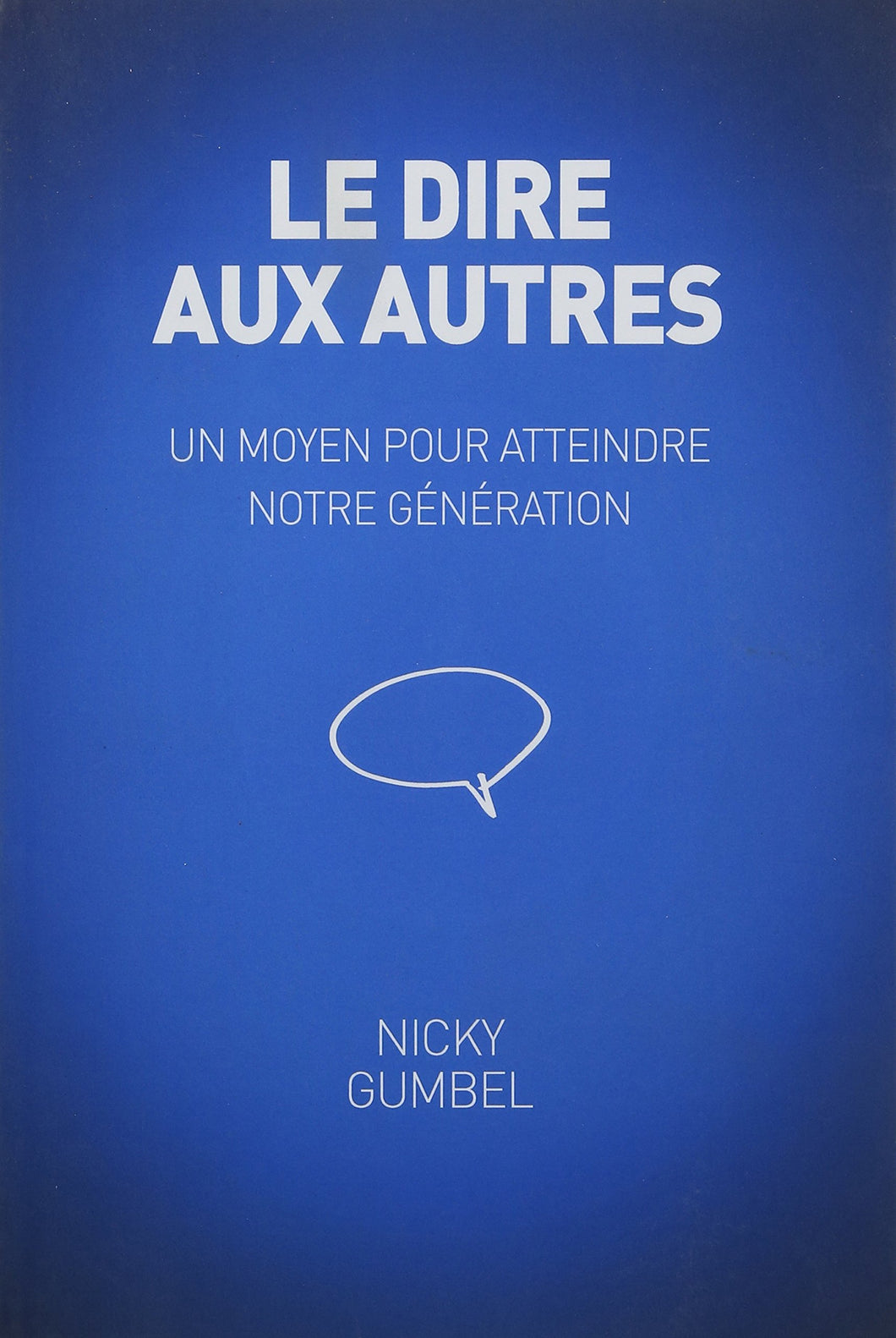 Telling Others, French Edition