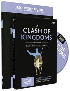 A Clash of Kingdoms Discovery Guide with DVD: Paul Proclaims Jesus As Lord – Part 1