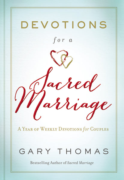 Devotions for a Sacred Marriage: A Year of Weekly Devotions for Couples by Gary L. Thomas