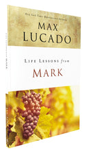 Load image into Gallery viewer, Life Lessons from Mark: A Life-Changing Story by Max Lucado