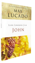 Load image into Gallery viewer, Life Lessons from John: When God Became Man by Max Lucado