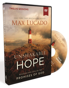 Unshakable Hope Video Study: Building Our Lives on the Promises of God by Max Lucado | ChurchSource
