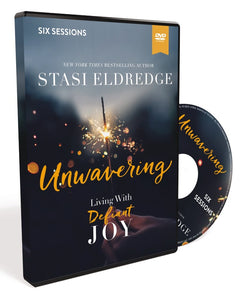 Unwavering Video Study: Living with Defiant Joy by Stasi Eldredge | ChurchSource