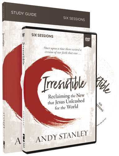 Irresistible Study Guide with DVD: Reclaiming the New That Jesus Unleashed for the World by Andy Stanley