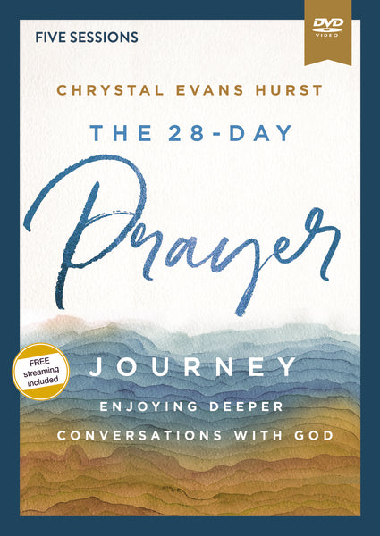 The 28-Day Prayer Journey Video Study: Enjoying Deeper Conversations with God