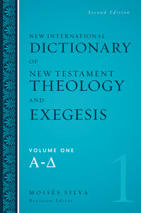 New International Dictionary of New Testament Theology and Exegesis Set by Moisés Silva