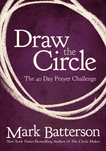 Draw the Circle: The 40 Day Prayer Challenge | ChurchSource