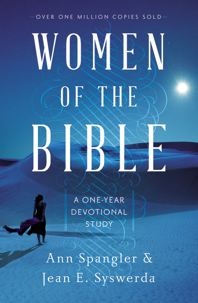 Women of the Bible: A One-Year Devotional Study by Ann Spangler and Jean E. Syswerda