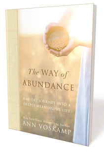 The Way of Abundance: A 60-Day Journey into a Deeply Meaningful Life by Ann Voskamp