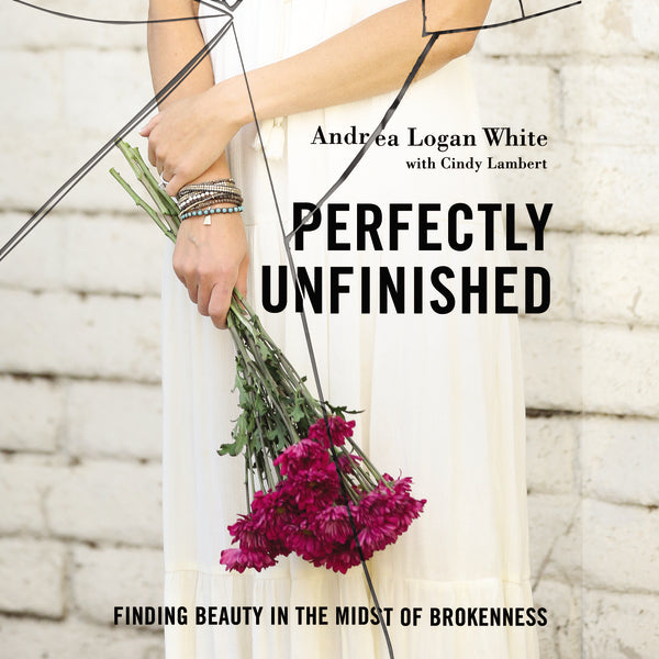 Perfectly Unfinished: Finding Beauty in the Midst of Brokenness - Audiobook (Unabridged)