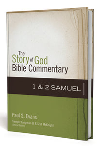 1-2 Samuel by Paul Evans and Tremper Longman III