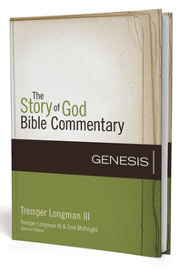 Genesis by Tremper Longman III, Tremper Longman III, and Scot McKnight
