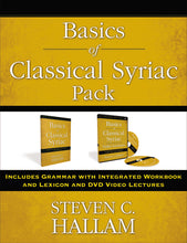 Load image into Gallery viewer, Basics of Classical Syriac Pack: Includes Grammar with Integrated Workbook and Lexicon and DVD Video Lectures by Steven C. Hallam