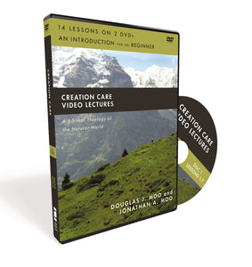 Creation Care Video Lectures: A Biblical Theology of the Natural World by Douglas J. Moo and Jonathan A. Moo